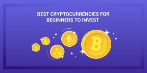 Beginner Tutorial - Tips for Investing in Cryptocurrencies